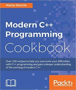 Modern C++ cookbook