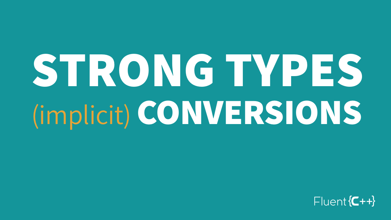 Strong types implicit conversions